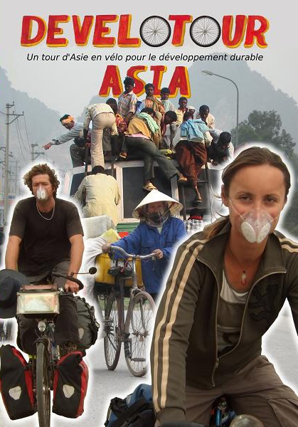 Develotour DVD is out! Goska and Herv? from France to Asia on a 16,000 km eco-cycling tour